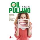 Oil pulling.Enjuagues con aceite para desintoxicar y sanar el cuerpo.