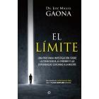 El límite. Una profunda investigación sobre la consciencia, el cerebro y las experiencias cercanas a la muerte