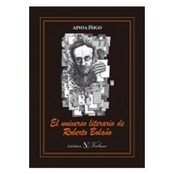 El universo literario de Roberto Bolaño