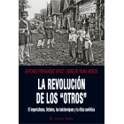 La revolución de los ?otros?. El imperialismo, Octubre, los bolcheviques y la ética soviética