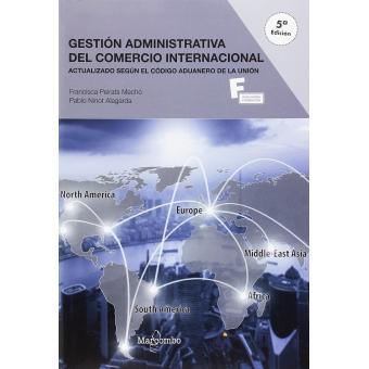 Gestión administrativa del comercio internacional 5ªEd.