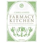 Farmacy kitchen. Recetas a base de plantas para una vida consciente