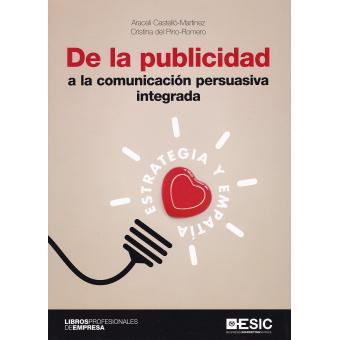 De la publicidad a la comunicación persuasiva integrada
