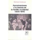 Aproximaciones a la historia de la familia occidental (1500-1914)