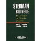 Stedman bilingüe. Diccionario de ciencias médicas: inglés-español/ español-inglés