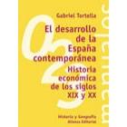 El desarrollo de la España contemporánea: historia económica de los siglos XIX y XX