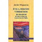 Ética, disenso y derechos humanos (En conversación con Ernesto Garzón Valdés)