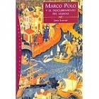 Marco Polo y el descubrimiento del mundo