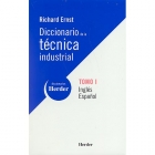 Diccionario de la técnica industrial. Tomo I  inglés-español