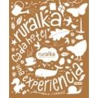 Guía Ruralka 2011. Cada hotel una experiencia