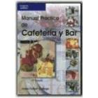 Manual práctico de cafeteria y bar