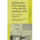Globalization and language in the spanish speaking world