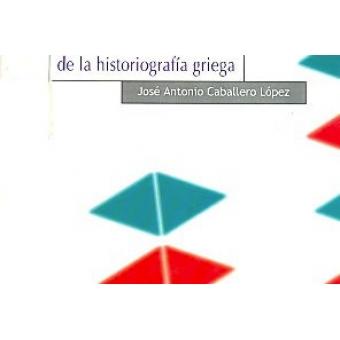 Inicios y desarrollo de la historiografía griega