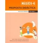 Musica 4. Proposta didactica. Cicle Mitja 2
