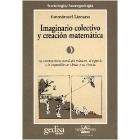 Imaginario colectivo y creación matemática. La construcción social del número, el espacio y lo imposible en China y Grecia