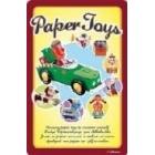 PAPER TOYS. 8 divertidos juguetes de papel para que los montes tú mismo
