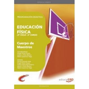 Cuerpo de maestros de Educación Física (3º Ciclo 6ª Curso). Programación didáctica