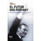 El futur ens pertany. Memòries polítiques del Lehendakari Ibarretxe (Incl. CD)