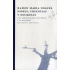 Dioses, creencias y neuronas: una aproximación científica a la religión
