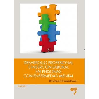 Desarrollo profesional e inserción laboral en personas con enfermedad mental