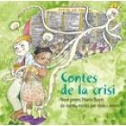 Contes de la crisi (9è Premi Pilarín Bayés de contes escrits per nens i nenes))