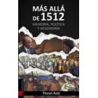 Más allá de 1512. Memoria, política y hegemonía