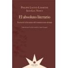 El absoluto literario: teoría de la literatura del Romanticismo alemán