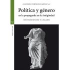 Política y género en la propaganda en la Antigüedad. Antecedentes y legado