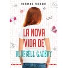 La nova vida de Bluebell Gadsby