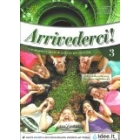 Arrivederci! 3. Libro dello studente ed esercizi (+ CD audio)