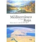 Del Mediterráneo al mar Rojo. Historia de una canal