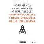 Motivación, afectos y relaciones en el aula inclusiva
