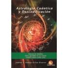 Astrología Cuántica y Descodificación.Conoce tu destino.Decide sobre quién eres.