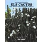 Els cactus. Jardí botànic de la Universitat de València