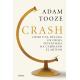 Crash. Cómo una década de crisis financiera ha cambiado el mundo
