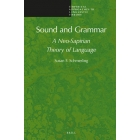 Sound and Grammar: A Neo-Sapirian Theory of Language