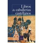 Libros de caballerías castellanos: los textos que pudo leer Don Quijote