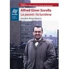 Alfred Giner Sorolla: la passió i la lucidesa