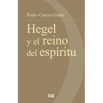 Hegel y el reino del espíritu