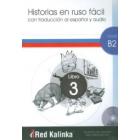 Historias en ruso fácil. Nivel B2. Libro 3. Con traducción al español y audio
