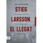 Stieg Larsson. El llegat. Les claus ocultes de l'assassinat d'Olof Palme