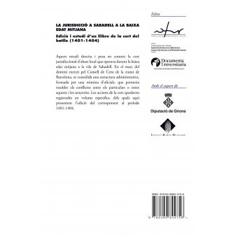 La jurisdicció a Sabadell a la baixa edat mitjana. Edició i estudi dun llibre de la cort del batlle (1401-1404)