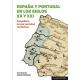 España y Portugal en los siglos XX y XXI. Geopolítica de una vecindad conflictiva