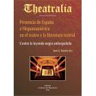 Presencia de España e Hispanoamérica en el teatro y la literatura teatral: contra la leyenda negra antiespañola