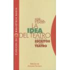 La idea del teatro. Y otros escritos sobre teatro