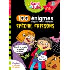 100 énigmes, spécial frissons (J'apprends avec Sami et Julie)