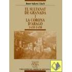 El sultanat de granada i la corona d'Aragó 1410-1458