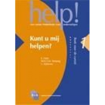 Help! 1 Kunt u mij helpen? een cursus nederlands voor anderstaligen.