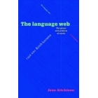 The language web. The power and problem of words.