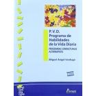 P.V.D. Programa de habilidades de la Vida Diaria. Programas conductuales alternativos